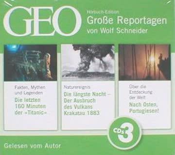GEO Große Reportagen - Titanic, Krakatau, Portugiesen