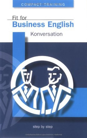 Fit for Business English, Konversation