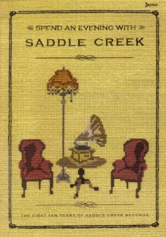 Various Artists - Spend an Evening with Saddle Creek: The first 10 Years of Saddle Creek