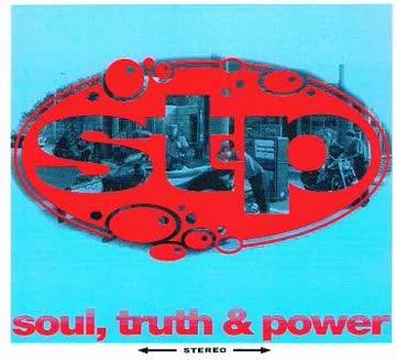 St&P - Soul,Truth & Power