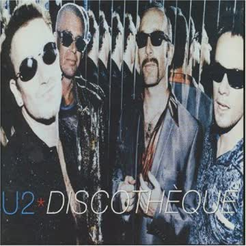 U2 - Discotheque/Orig.Sgl.Version