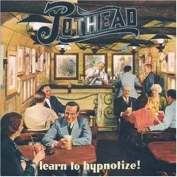 Pothead - Learn to Hypnotize
