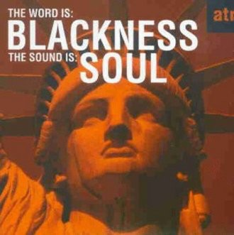 Various - The Word Is Blackness the Soun