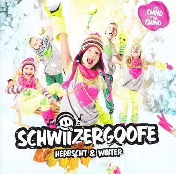Schwiizergoofe - Schwiizergoofe, Herbscht & Winter