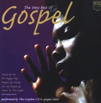 Croyden Seventh Day Adventist - The Very Best of Gospel