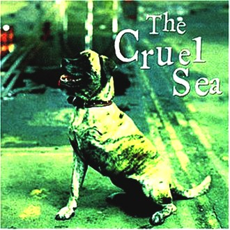 the Cruel Sea - Three Legged Dog
