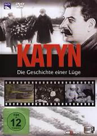 Katyn - Die Geschichte einer Lüge