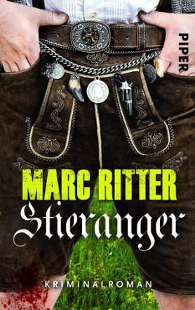 Stieranger: Kriminalroman (Garmisch-Krimis, Band 3)