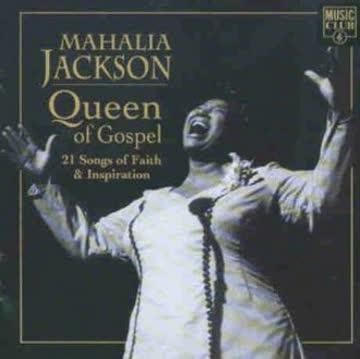 Mahalia Jackson - Queen of Gospel