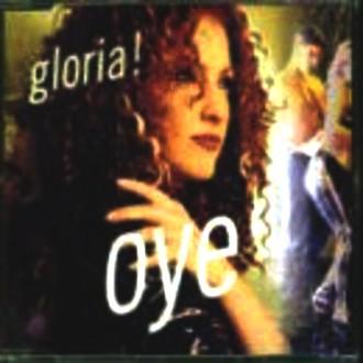 Gloria Estefan - Oye [UK-Import]