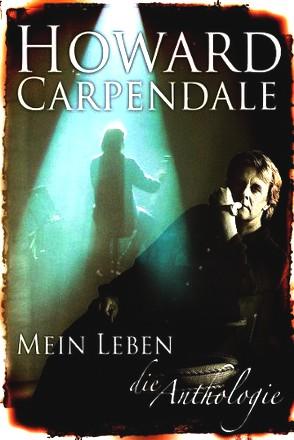 Howard Carpendale - Mein Leben: Die Anthologie [Limited Edition] [2 DVDs]