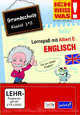ICH WEISS WAS! Lernspaß mit Albert E.: Englisch - Grundschule Klasse 1 + 2