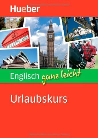 Englisch ganz leicht Urlaubskurs: Paket: Buch + 2 Audio-CDs