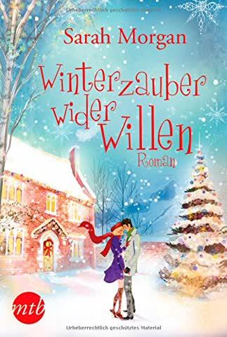 Winterzauber wider Willen (MIRA Star Bestseller Autoren Romance)