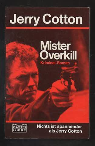 Jerry Cotton, Mister Overkill