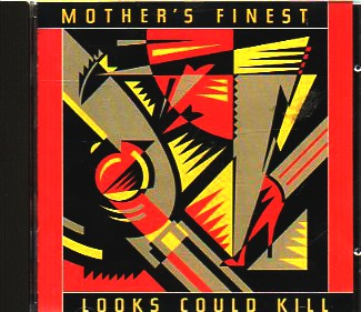 Mother's Finest - If Looks Could Kill