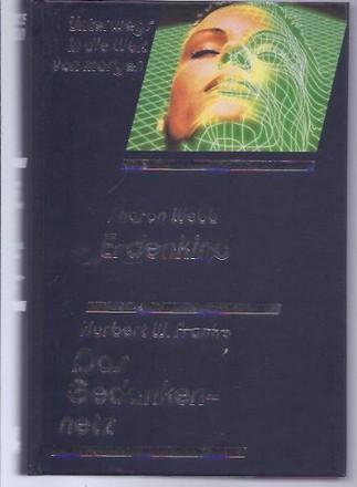 Unterwegs in die Welt von morgen , 2 Romane : Erdenkind + Das Gedankennetz.
