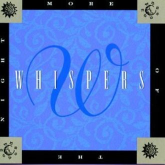 Whispers - More of the Night