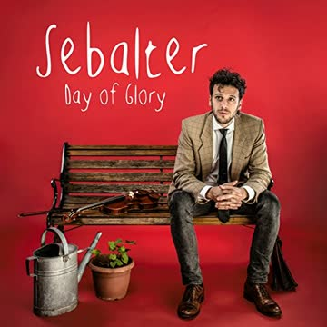 Sebalter - Day of Glory