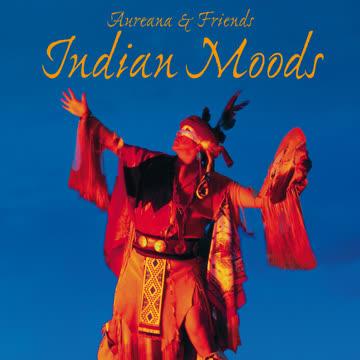 Aureana & Friends - Indian Moods