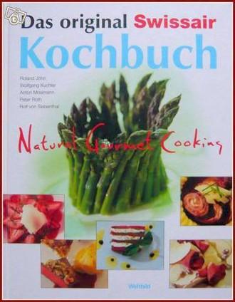 Das original Swissair Kochbuch