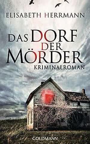 Das Dorf der Mörder: Sanela Beara 1 - Kriminalroman - Kriminalroman