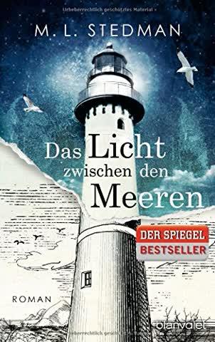 Das Licht zwischen den Meeren: Roman