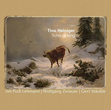 Heiniger Tinu - Scho So Lang