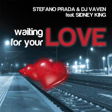 Stefano & DJ Vaven Feat. King - Waiting for Your Love