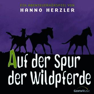 Wildwest-Abenteuer, Folge 1: Auf der Spur der Wildpferde