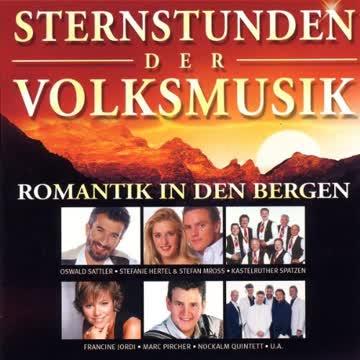 Various - Sternstunden der Volksmusik-Romantik in Den Bergen