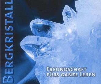 Bergkristall - Freundschaft Fürs Ganze Leben