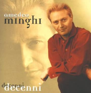 Amedeo Minghi - Decenni
