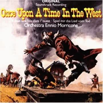 Orchestra Ennio Morricone - Once upon a Time in the West (Spiel mir das Lied vom Tod) [SOUNDTRACK]