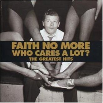 Faith No More - Who cares a lot? - The Greatest Hits (LIMITED EDITION)