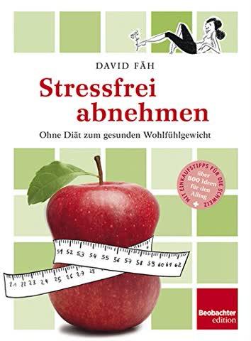 Stressfrei abnehmen: Ohne Diät zum gesunden Wohlfühlgewicht