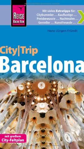 Reise Know-How CityTrip Barcelona: Reiseführer mit Faltplan