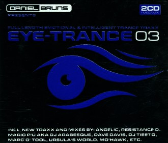 Various - Daniel Bruns Presents Eye Trance Vol. 3
