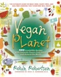 Vegan Planet: 400 Irresistible Recipes With Fantastic Flavors from Home and Around the World (Non)
