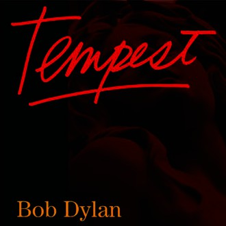 Bob Dylan - Tempest  (Deluxe Edition)