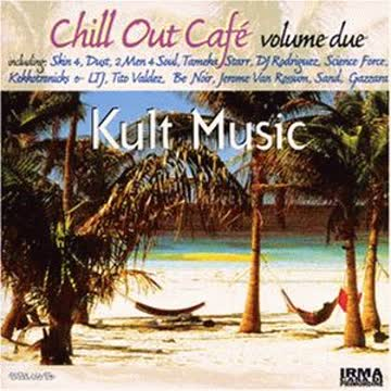 Various [Irma Records] - Chill Out Cafe, Vol.2