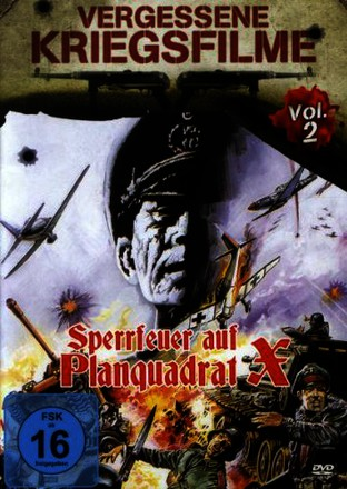 Sperrfeuer auf Planquadrat X - Vergessene Kriegsfilme Vol. 2