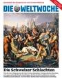 Die Schweizer Schlachten