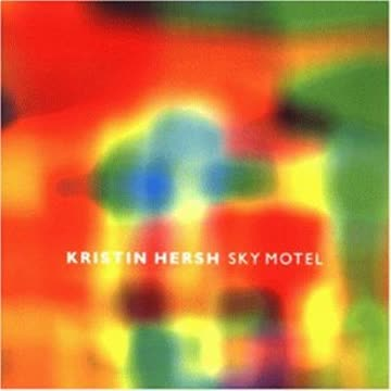 Kristin Hersh - Sky Motel
