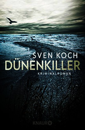 Dünenkiller: Kriminalroman (Knaur TB)