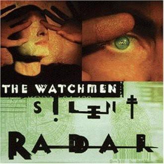 The Watchmen - Silent Radar