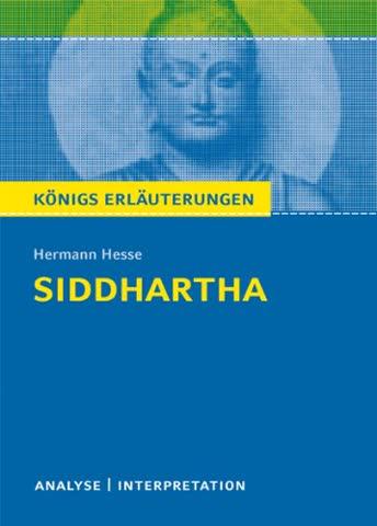 Siddhartha von Hermann Hesse: Textanalyse und Interpretation mit ausführlicher Inhaltsangabe und Abituraufgaben mit Lösungen (Königs Erläuterungen)