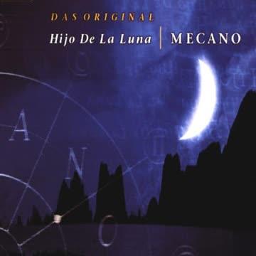 Mecano - Hijo de la Luna
