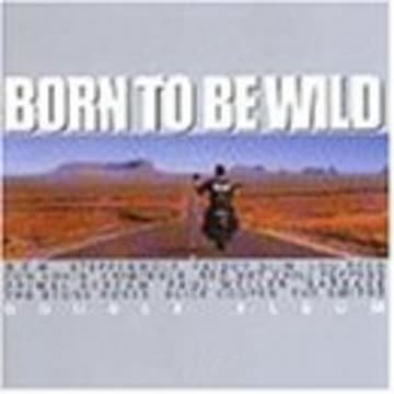 Various - Born to Be Wild