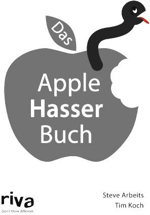 Das Apple Hasser Buch